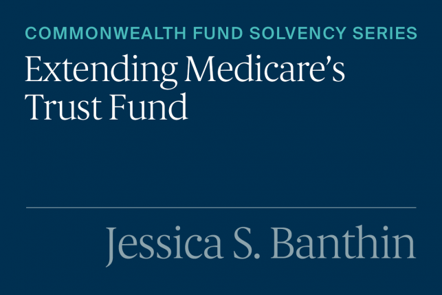 Recommendations for Restoring the Medicare Trust Fund
