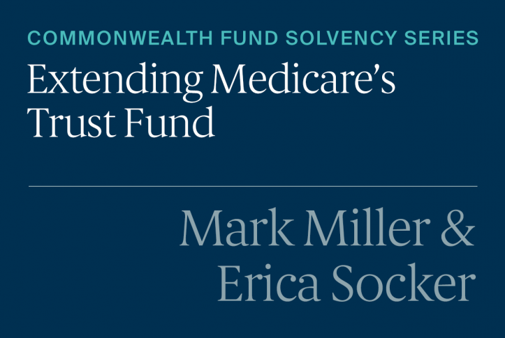 Addressing Medicare Solvency Will Require Both Revenue and Spending Changes
